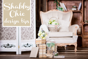 Shabby Chic Style Guide