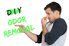 """A man holding his nose and pointing at the phrase, """"DIY Odor Removal."""""""