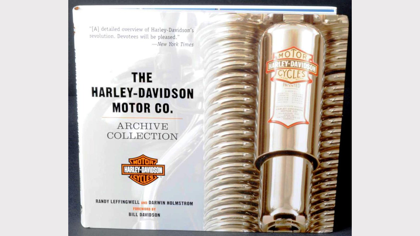 The Harley-Davidson Motor Co. Archive Collection - Darwin Holmstrom and Randy Leffingwell