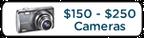 Cameras $150 - $250