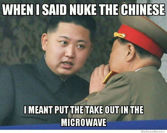 when_i_said_nuke_the_chinese_meme_a3fbac