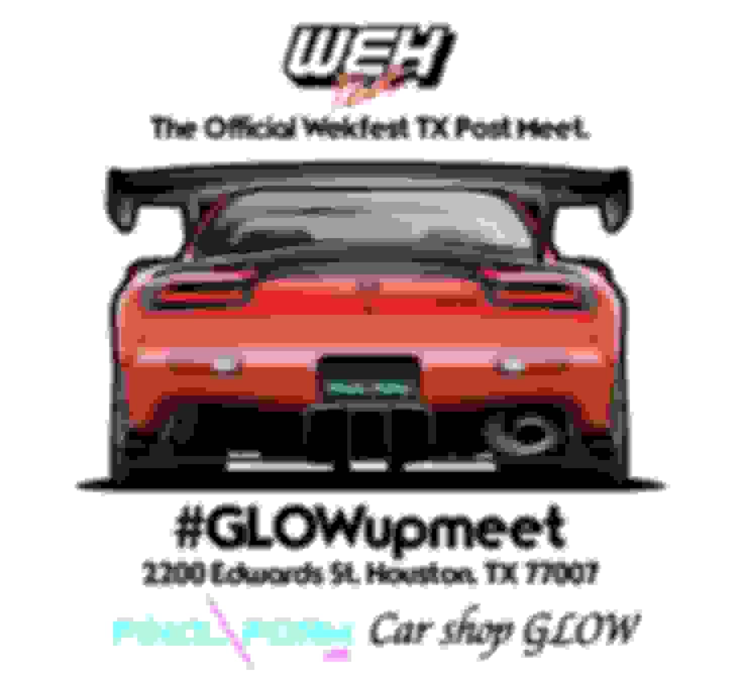 December 3rd Car Shop Glow X Wekfest Tx Glowupmeet Rx7club Com
